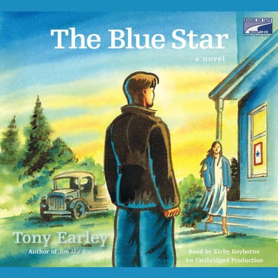 The Blue Star by Tony Earley audiobook