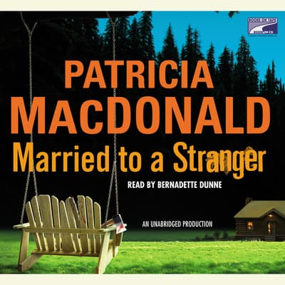 Married to a Stranger by Patricia MacDonald audiobook