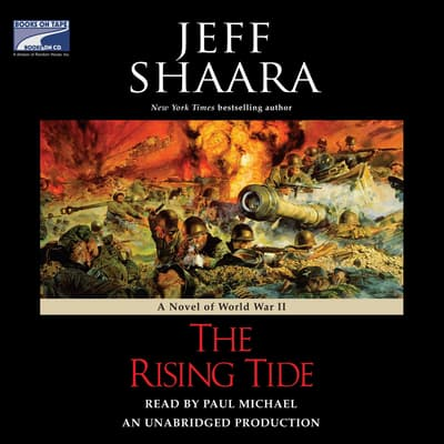 The Rising Tide by Jeff Shaara audiobook
