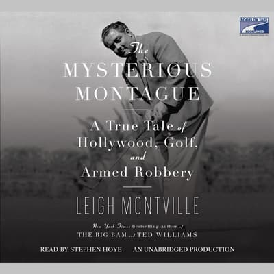 The Mysterious Montague by Leigh Montville audiobook