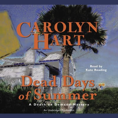 Dead Days of Summer by Carolyn Hart audiobook