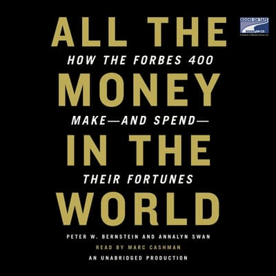 All the Money in the World by Peter W. Bernstein audiobook