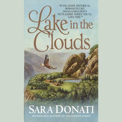 Lake in the Clouds by Sara Donati audiobook