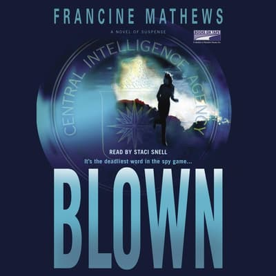 Blown by Francine Mathews audiobook