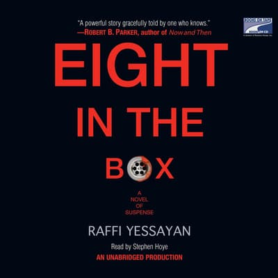 Eight in the Box by Raffi Yessayan audiobook