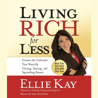 Living Rich for Less by Ellie Kay audiobook