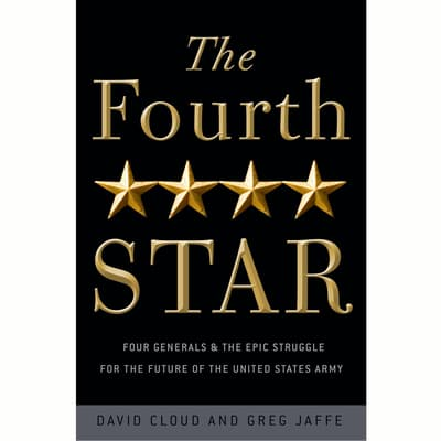 The Fourth Star by Greg Jaffe audiobook