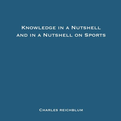 Knowledge in a Nutshell and Knowledge in a Nutshell on Sports by Charles Reichblum audiobook