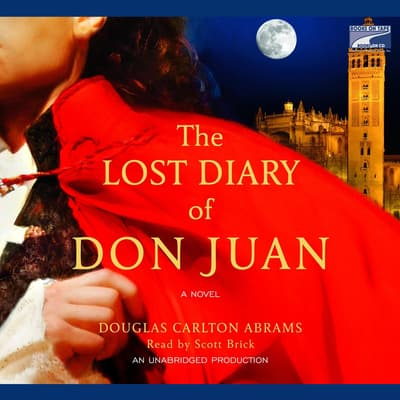 The Lost Diary of Don Juan by Douglas Abrams audiobook