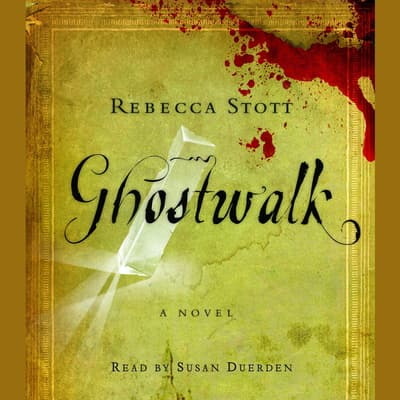 Ghostwalk by Rebecca Stott audiobook