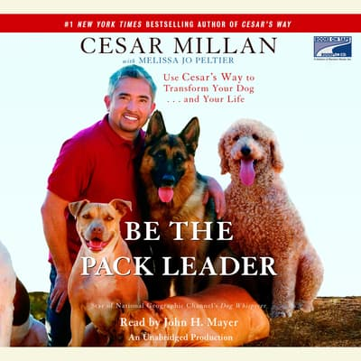 Be the Pack Leader by Cesar Millan audiobook