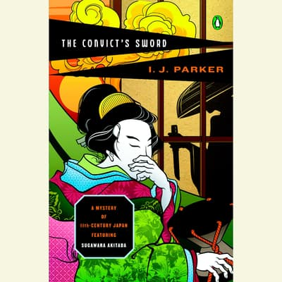 The Convict's Sword by I. J. Parker audiobook