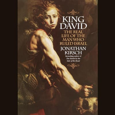 King David by Jonathan Kirsch audiobook