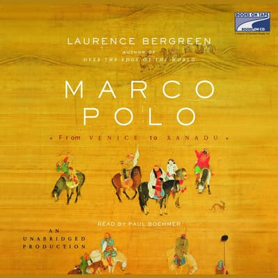 Marco Polo by Laurence Bergreen audiobook