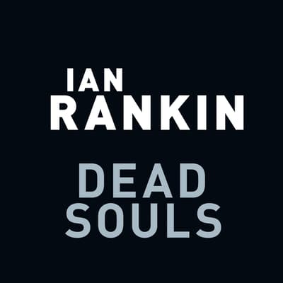 Dead Souls by Ian Rankin audiobook