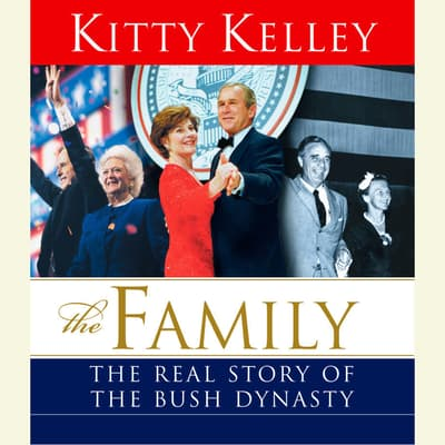 The Family by Kitty Kelley audiobook