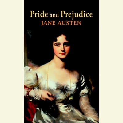 Pride and Prejudice by Jane Austen audiobook