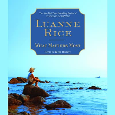 What Matters Most by Luanne Rice audiobook