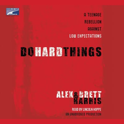 Do Hard Things by Alex Harris audiobook
