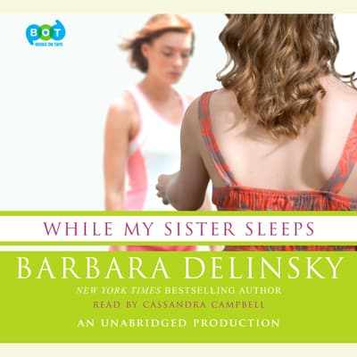 While My Sister Sleeps by Barbara Delinsky audiobook