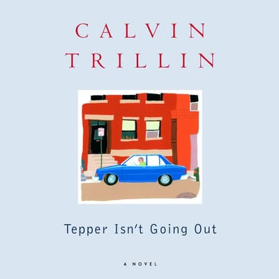 Tepper Isn't Going Out by Calvin Trillin audiobook