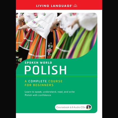 Spoken World: Polish by Living Language audiobook