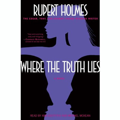Where the Truth Lies by Rupert Holmes audiobook