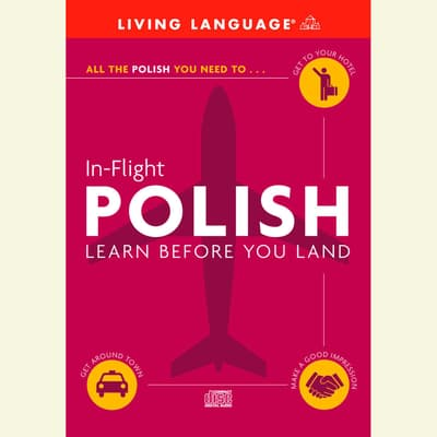 In-Flight Polish by Living Language audiobook