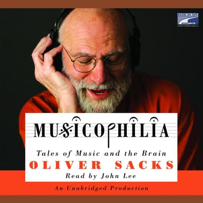 Musicophilia by Oliver Sacks audiobook