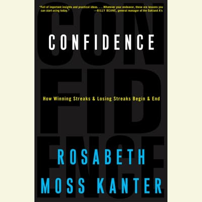 Confidence by Rosabeth Moss Kanter audiobook