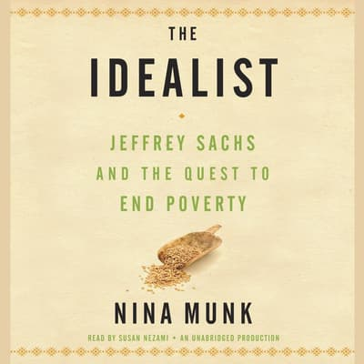 The Idealist by Nina Munk audiobook