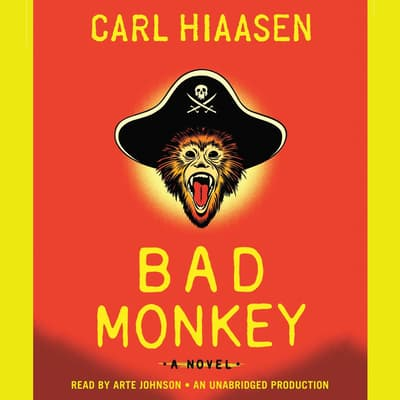 Bad Monkey by Carl Hiaasen audiobook