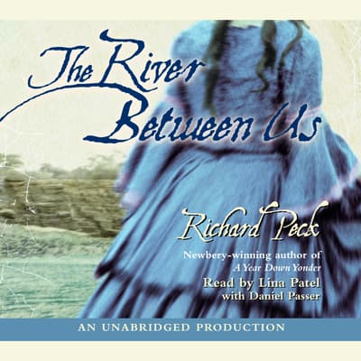 The River Between Us by Richard Peck audiobook