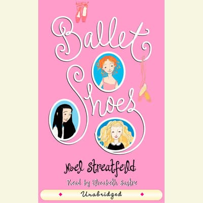 Ballet Shoes by Noel Streatfeild audiobook