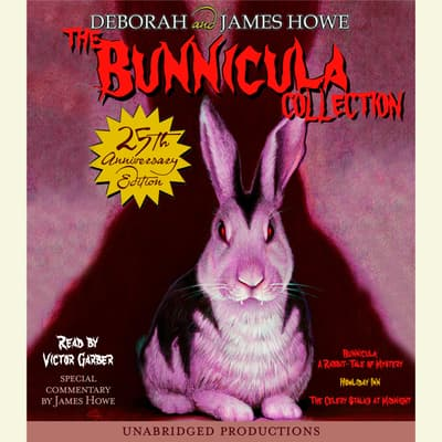 The Bunnicula Collection: Books 1-3 by Deborah Howe audiobook