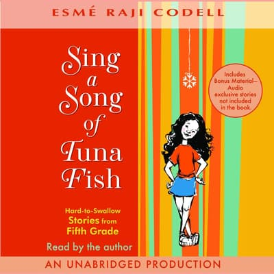 Sing a Song of Tuna Fish by Esmé Raji Codell audiobook