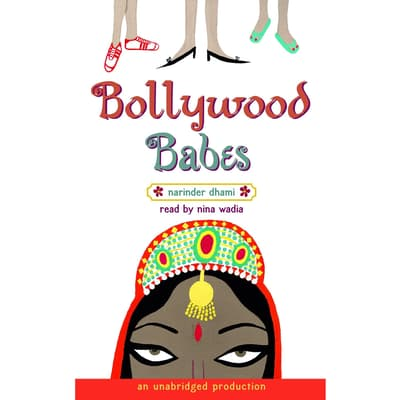Bollywood Babes by Narinder Dhami audiobook
