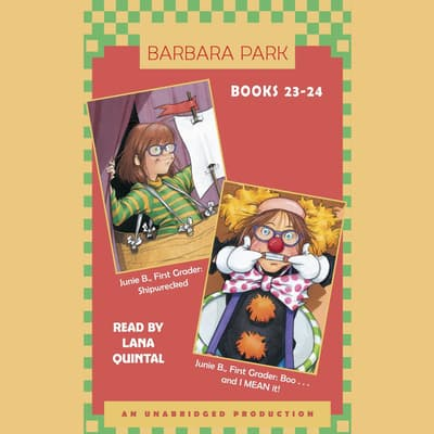 Junie B. Jones: Books 23-24 by Barbara Park audiobook
