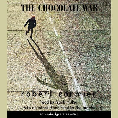 The Chocolate War by Robert Cormier audiobook