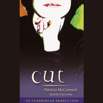 Cut by Patricia McCormick audiobook