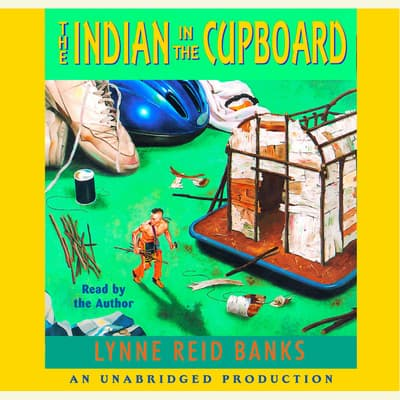 The Indian in the Cupboard by Lynne Reid Banks audiobook