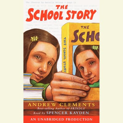 The School Story by Andrew Clements audiobook