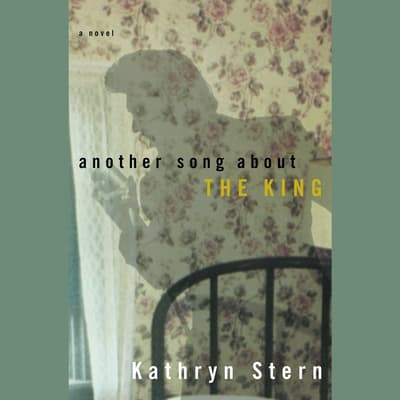 Another Song About the King by Kathryn Stern audiobook