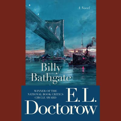 Billy Bathgate by E. L. Doctorow audiobook