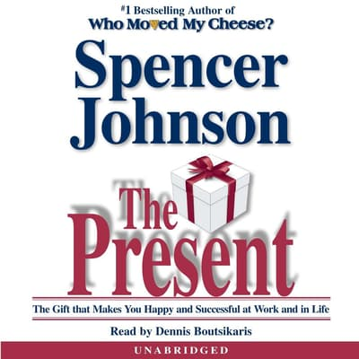 The Present by Spencer Johnson audiobook