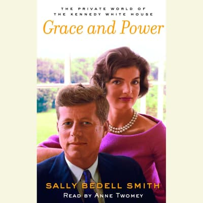 Grace and Power by Sally Bedell Smith audiobook