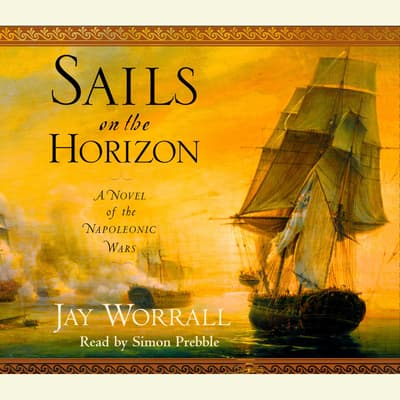 Sails on the Horizon by Jay Worrall audiobook