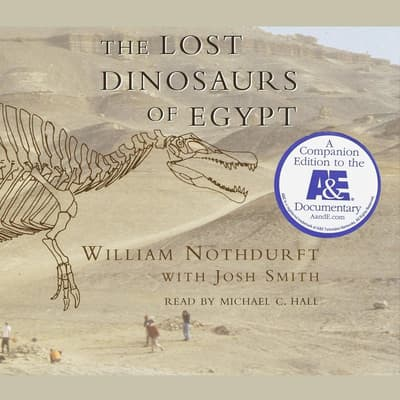 The Lost Dinosaurs of Egypt by William Nothdurft audiobook