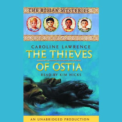 The Thieves of Ostia by Caroline Lawrence audiobook