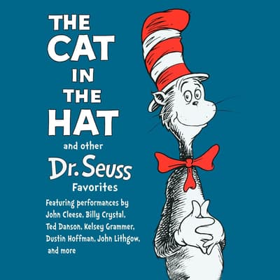 The Cat in the Hat and Other Dr. Seuss Favorites by Seuss audiobook
